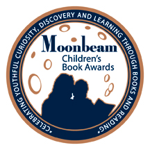2014 Moonbeam Children's Book Award Bronze Medal