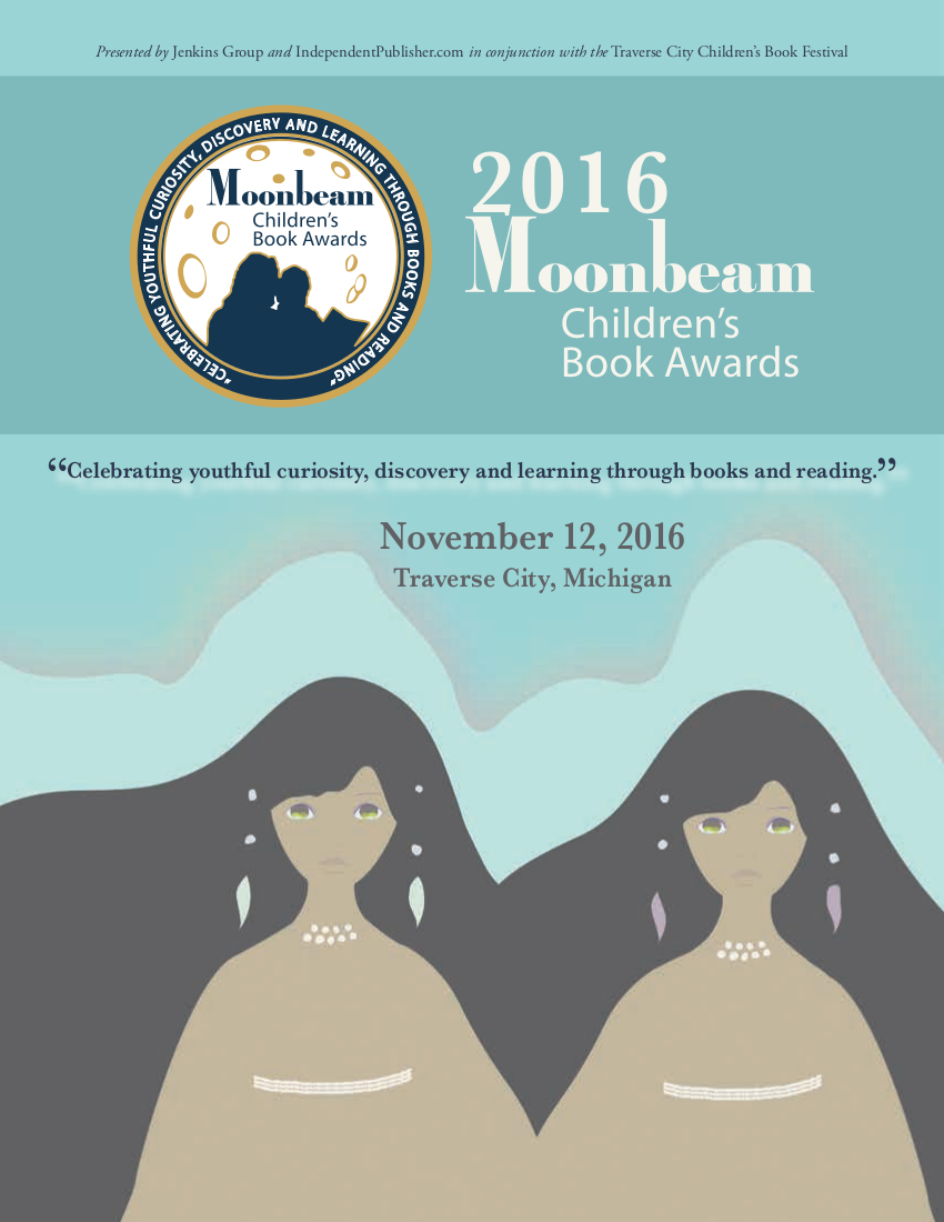 2016 Moonbeam Children's Book Awards Program (PDF; link opens new window)